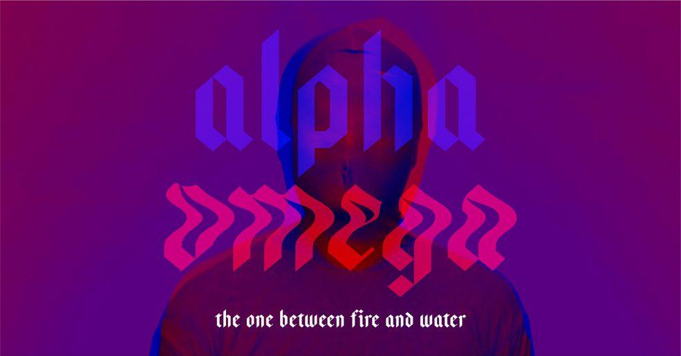 Alpha/Omega: The one between fire and water – ความต่างที่ทำให้เกิดสมดุล