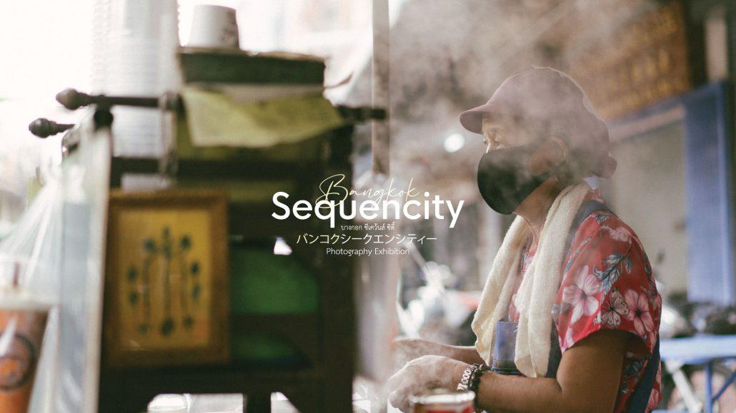 Bangkok sequencity นิทรรศการภาพถ่ายของ 2 ช่างภาพไทย และญี่ปุ่น รวมงานอาร์ต