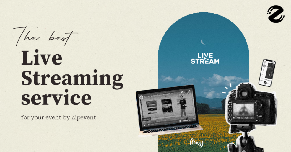 The best 'Live Streaming service' for your event by Zipevent