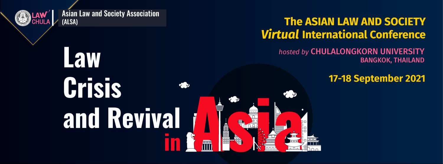 The ASIAN LAW AND SOCIETY Virtual International Conference: Law Crisis and Revival in Asia  Zipevent