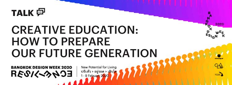 Creative Education: How to prepare our future generation? / การศึกษายุคสร้างสรรค์:เด็กในอนาคตควรปรับตัวอย่างไร Zipevent