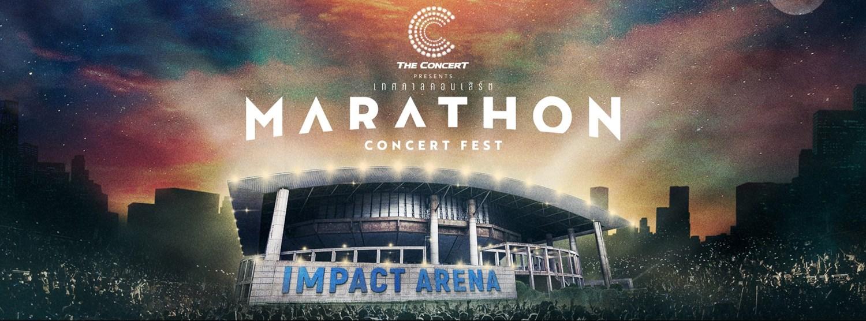 MARATHON CONCERT FEST at Impact Arena เมืองทองธานี Zipevent