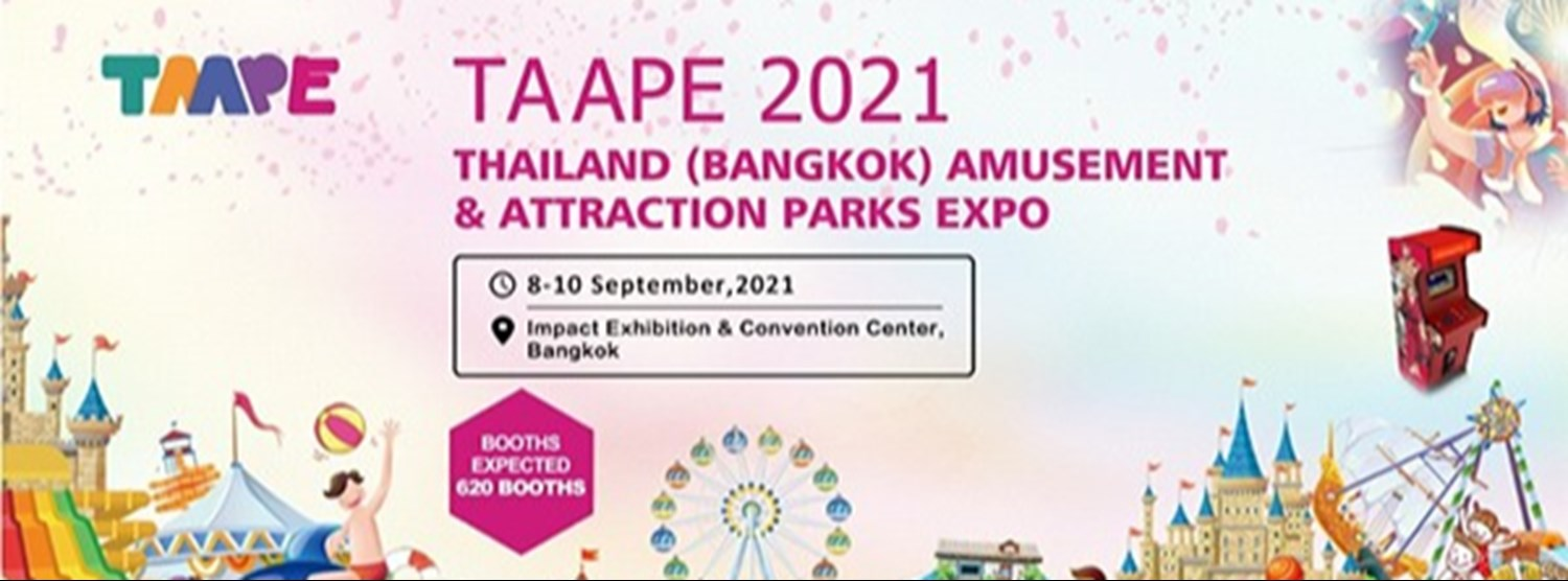 Thailand (Bangkok) Amusement and Attraction Park expo 2021 Zipevent