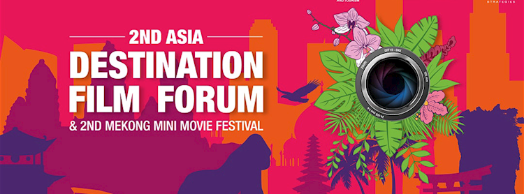 2nd Asia Destination Film Forum & 2nd Mekong Mini Movie Festival Zipevent