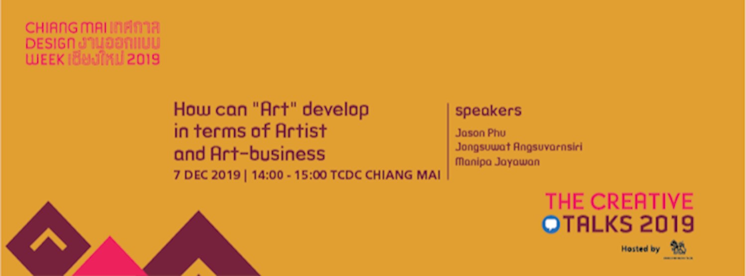 """CMDW19 Creative Talks """"How can 'Art' develop in terms of Artist and Art-business"""" Zipevent"""