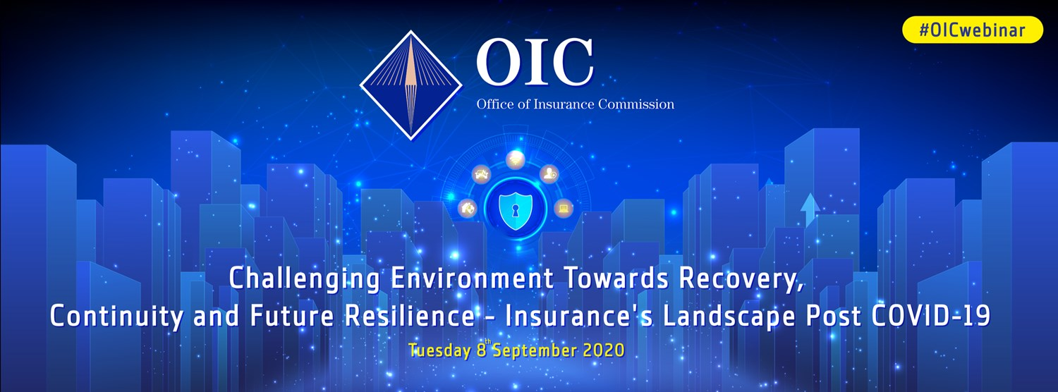 Challenging Environment Towards Recovery, Continuity and Future Resilience - Insurance's Landscape Post COVID's-19 Zipevent