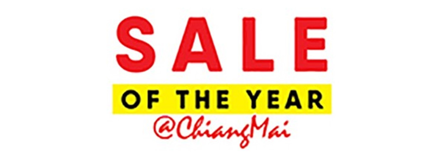 SALE OF THE YEAR @CHIANGMAI Zipevent