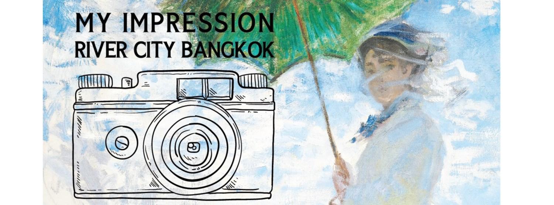 My Impression River City Bangkok Photo Contest 2021 Zipevent