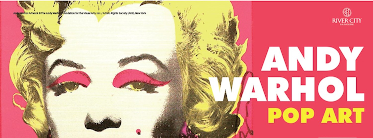Andy Warhol: Pop Art 2 July until 18 October Zipevent