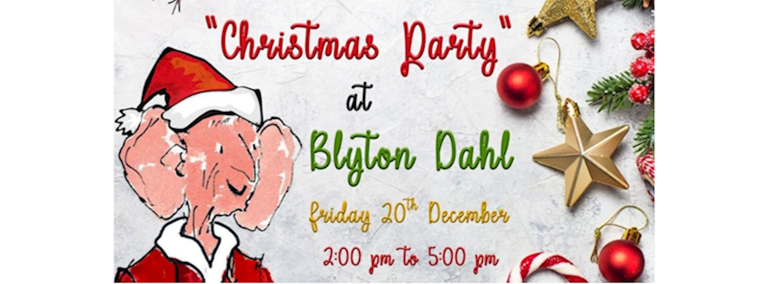 The Blyton Dahl Christmas Party! Zipevent