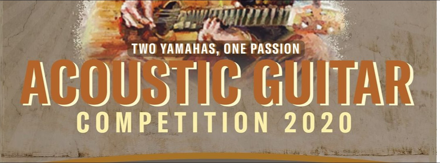 TWO YAMAHAS, ONE PASSION : ACOUSTIC GUITAR COMPETITION 2020 Zipevent