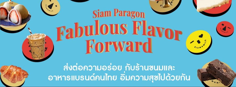 Siam Paragon Fabulous Flavor Forward Zipevent