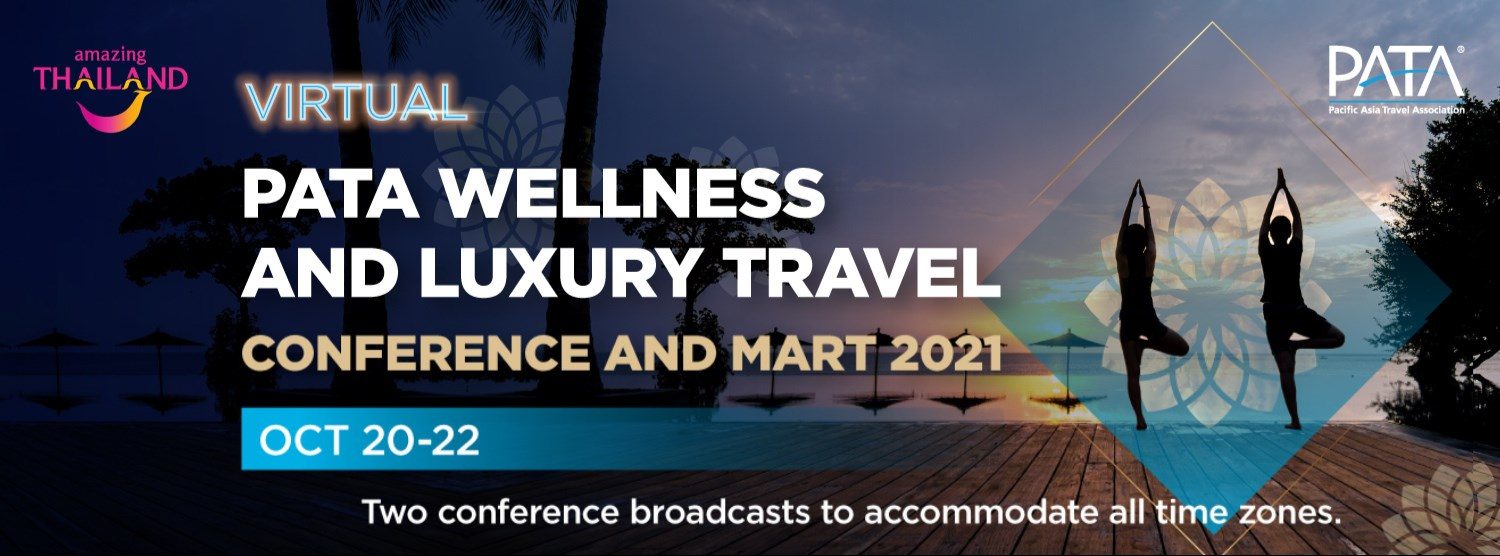 Virtual PATA Wellness and Luxury Travel Conference and Mart 2021 Zipevent