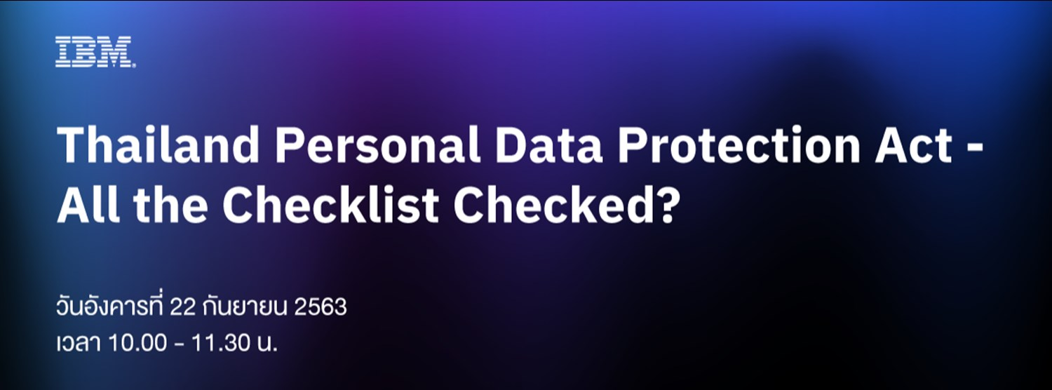 Thailand Personal Data Protection Act - All the Checklist Checked? Zipevent
