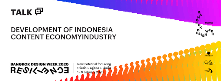 การพัฒนาอุตสาหกรรม Content Economy ของอินโดนีเซีย   The development of Indonesia's content economy industry and the driving forces of Creative Economy in ASEAN Zipevent