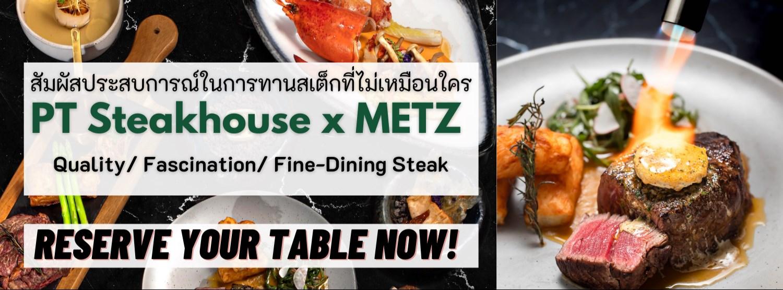 PT Steak House x The Metz Zipevent